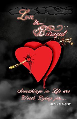 9780991358113: Love and Betrayal