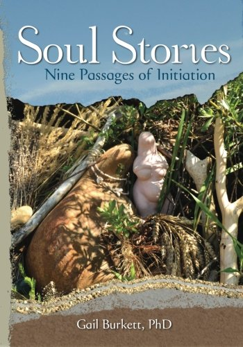9780991359011: Soul Stories: Nine Passages of Initiation