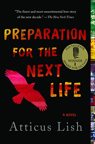 Preparation for the Next Life by Atticus Lish 2015 Paperback