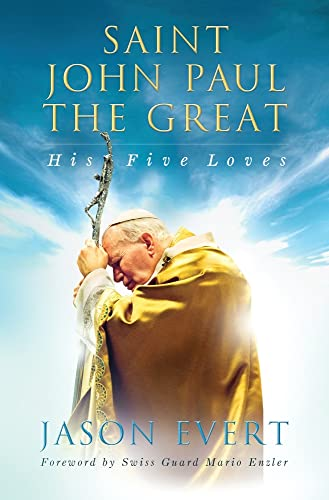 Saint John Paul The Great, His Five