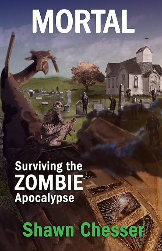 9780991377602: Mortal: Surviving the Zombie Apocalypse (Volume 6)