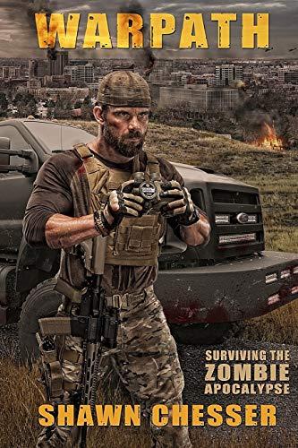 Warpath: Surviving the Zombie Apocalypse: 7: Shawn Chesser