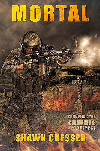 9780991377657: Mortal: Surviving the Zombie Apocalypse (Volume 6)