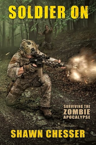 9780991377688: Soldier On: Surviving the Zombie Apocalypse (Volume 2)