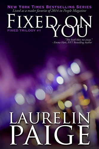 9780991379637: Fixed On You (Fixed - Book 1): Volume 1 (Fixed Series)