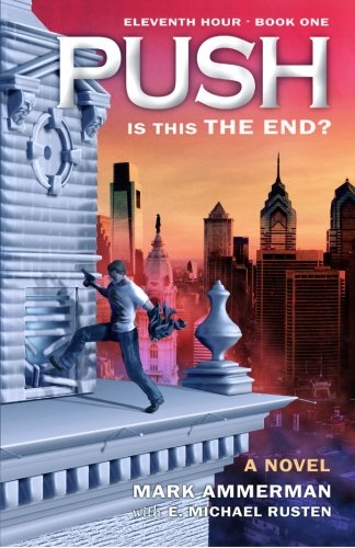 Push: Is This the End?: Mark R. Ammerman