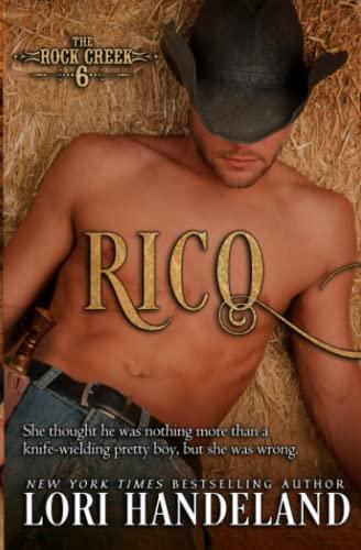 9780991395538: Rico: The Rock Creek Six Book Three (Volume 3)