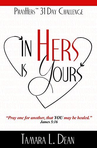 9780991411009: PrayHers 31-Day Challenge~ In Hers is Yours