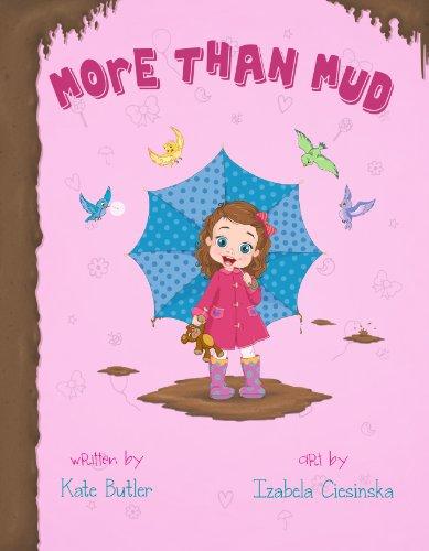9780991422906: More Than Mud