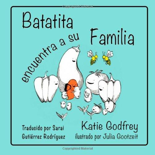 9780991435920: Batatita Encuentra a su Familia