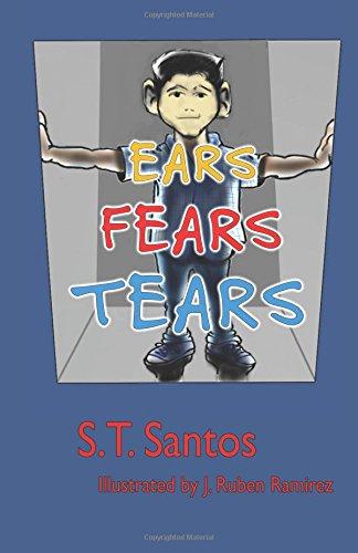 9780991435975: Ears, Fears, Tears