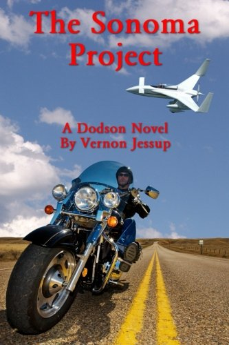 9780991441310: The Sonoma Project (A Dodson Novel) (Volume 1)