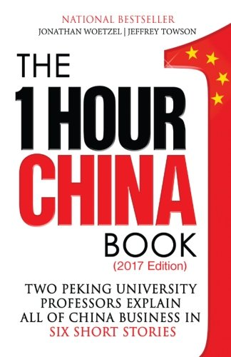 9780991445028: The One Hour China Book: Two Peking University Professors Explain All of China Business in Six Short Stories (Volume 1)