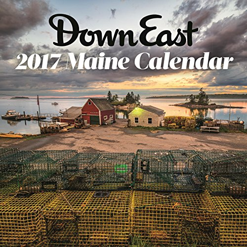2017 Scenic Maine Down East Wall Calendar