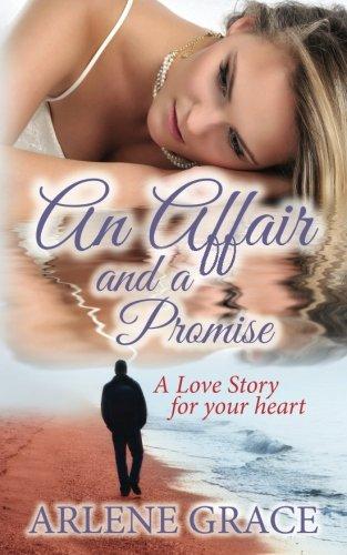 9780991453443: An Affair and a Promise