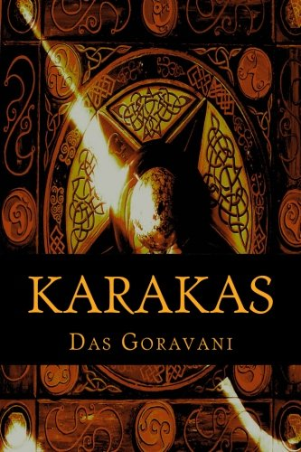 9780991455423: Karakas: The most complete collection of the Significations of the Planets, Signs, and Houses as used in Vedic or Hindu Astrology