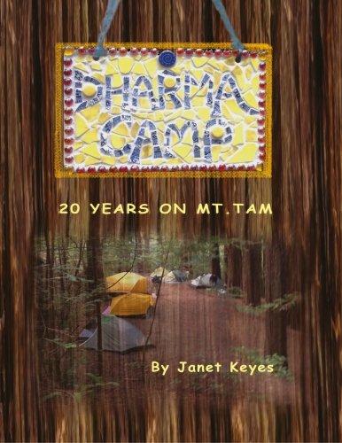 9780991463015: Dharma Camp: 20 Years on Mount Tam (20 Years on Mt. Tam) (Volume 2)