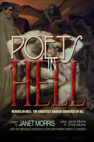Poets in Hell (Heroes in Hell) (Volume 17): Morris, Janet; Morris, Chris; Asire, Nancy; Durham, ...