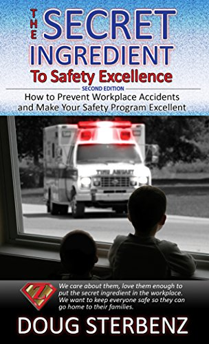 9780991471218: The Secret Ingredient to Safety Excellence - Second Edition