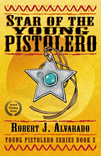 9780991477715: Star of the Young Pistolero (Young Pistolero Series) (Volume 2)