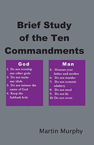 9780991481163: Brief Study of the Ten Commandments