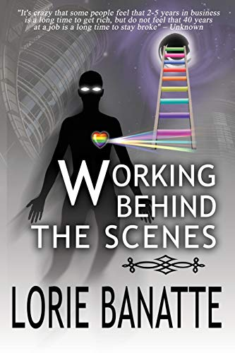 9780991483990: Working Behind the Scenes