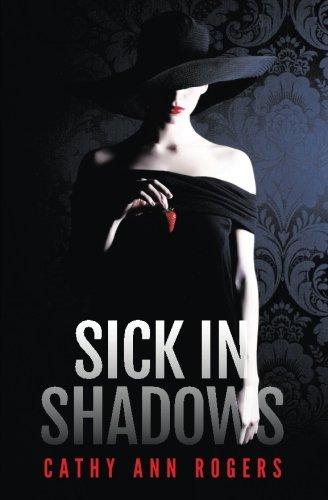 9780991484386: Sick In Shadows