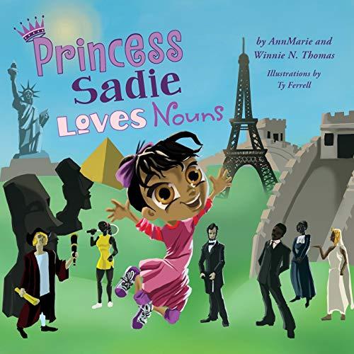 9780991488490: Princess Sadie Loves Nouns