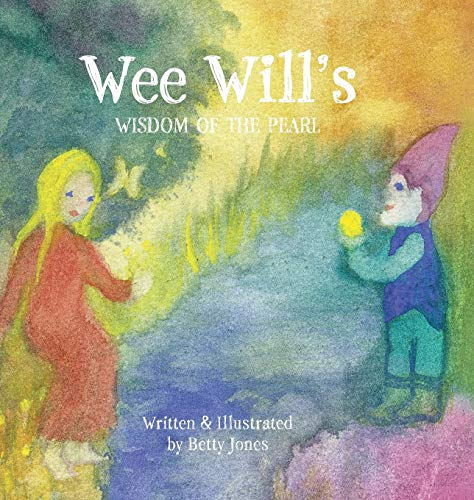 9780991492220: Wee Will's Wisdom of the Pearl