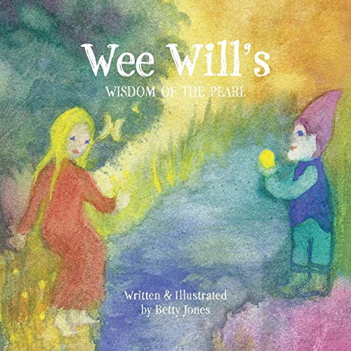 9780991492237: Wee Will's Wisdom of the Pearl