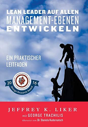 9780991493265: Lean Leader auf allen Management-Ebenen entwickeln: Ein praktischer Leitfaden