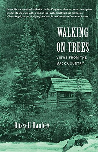 9780991494002: Walking on Trees: Views from the Back Country