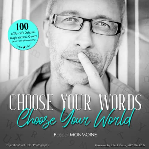 9780991506200: Choose your Words, Choose your World
