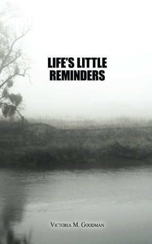 9780991511822: Life's Little Reminders