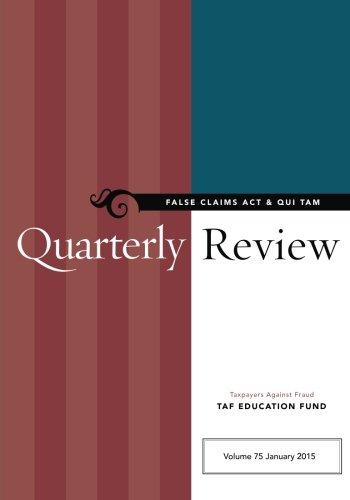 9780991523931: False Claims Act & Qui Tam Quarterly Review (Volume 75)