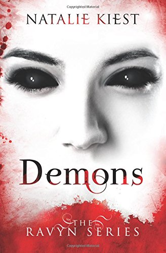 9780991524402: Demons (The Ravyn Series) (Volume 1)