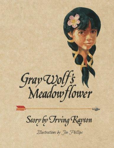 9780991524808: Gray Wolf's Meadowflower