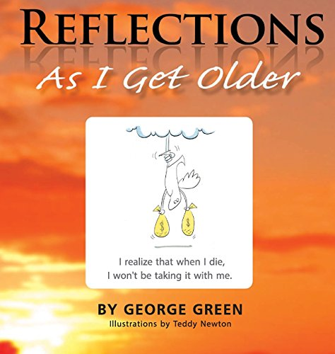 9780991527274: Reflections: As I get older