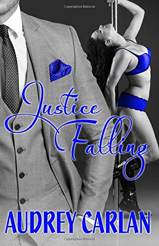 9780991535170: Justice Falling (The Falling Series) (Volume 3)