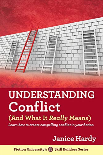 Understanding Conflict: (And What It Really Means) (Skill Builders) (Volume 2): Janice Hardy