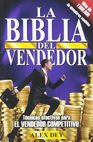 9780991544233: Biblia del Vendedor: Tecnicas Efectivas Para El Vendedor Competitivo (Spanish Edition)