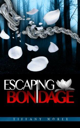 9780991554102: Escaping Bondage