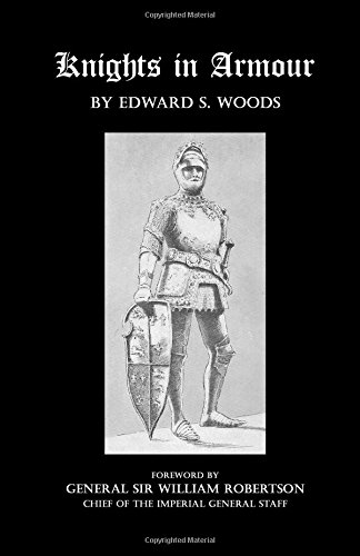 Knights in Armour: Woods, Edward S.