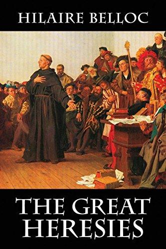 9780991560677: The Great Heresies
