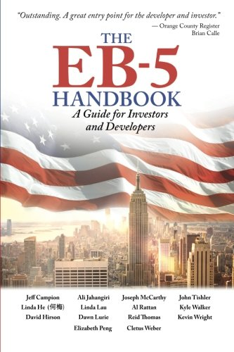 The EB-5 Handbook: A Guide for Investors: Ali Jahangiri; John