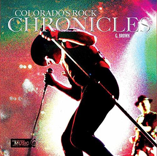 9780991566815: Colorado's Rock Chronicles
