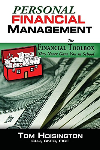 9780991567904: Personal Financial Management: The toolkit they never gave you in school