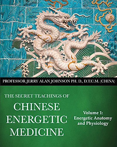 9780991569007: The Secret Teachings of Chinese Energetic Medicine ...