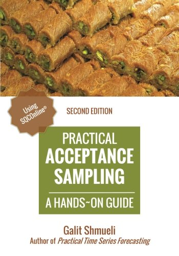 9780991576678: Practical Acceptance Sampling: A Hands-On Guide [2nd Edition] (Practical Analytics)