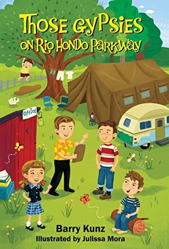 Those Gypsies on Rio Hondo Parkway: Barry Kunz